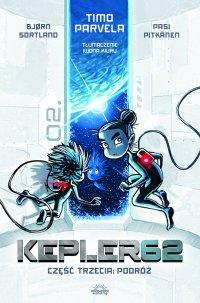 Kepler62. Część Trzecia: Podróż - Timo Parvela - ebook