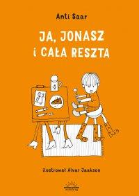 Ja, Jonasz i cała reszta - Anti Saar - ebook