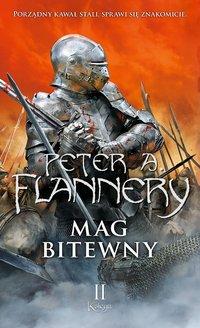 Mag bitewny. Księga 2 - Peter A. Flannery - ebook