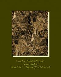 Czasy saskie, Stanisław August Poniatowski - Cecylia Niewiadomska - ebook