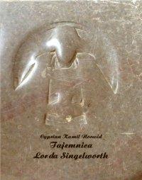 Tajemnica Lorda Singelworth - Cyprian Kamil Norwid - ebook