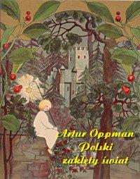 Polski zaklęty świat - Artur Oppman - ebook