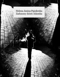 Zaduszny dzień Adamka - Helena Janina Pajzderska - ebook