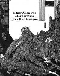 Morderstwo przy Rue Morgue - Edgar Allan Poe - ebook