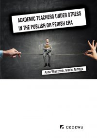 Academic teachers under stress in the publish or perish era - Maciej Mitręga - ebook