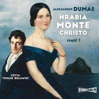 Hrabia Monte Christo. Część 1 - Aleksander Dumas - audiobook