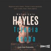 Trzecia osoba - Małgorzata Hayles - audiobook