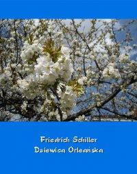 Dziewica Orleańska – tragedia romantyczna - Friedrich Schiller - ebook