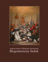 Błogosławiony Sadok. Legenda sandomierska - Władysław Syrokomla - ebook