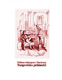 Targowisko próżności - William Makepeace Thackeray - ebook