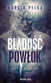 Bladość powłok - Marcin Pełka - ebook