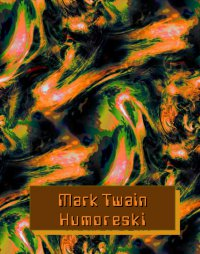 Humoreski - Mark Twain - ebook