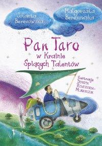 Pan Taro w Krainie Śpiących Talentów - Małgorzata Berezowska - ebook