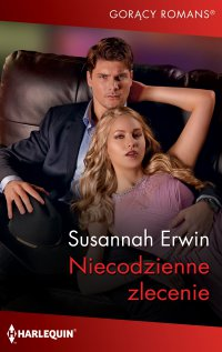 Niecodzienne zlecenie - Susannah Erwin - ebook