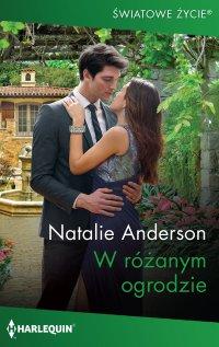 W różanym ogrodzie - Natalie Anderson - ebook