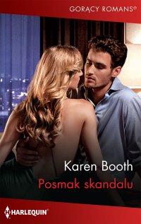 Posmak skandalu - Karen Booth - ebook
