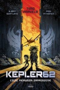 Kepler62. Część pierwsza: Zaproszenie - Timo Parvela - ebook