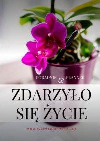 Zdarzyłosię życie… - Joanna Paczkowska-Szczygieł - ebook