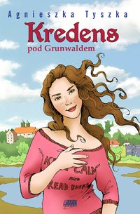Kredens pod Grunwaldem - Agnieszka Tyszka - ebook