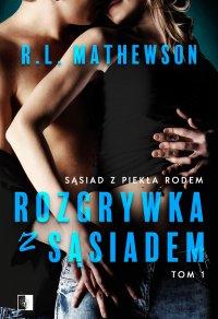 Rozgrywka z sąsiadem - R.L. Mathewson - ebook