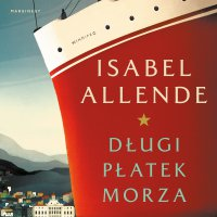 Długi płatek morza - Isabel Allende - audiobook