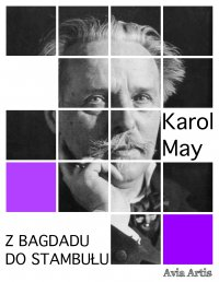 Z Bagdadu do Stambułu - Karol May - ebook