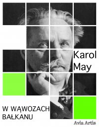 W wąwozach Bałkanu - Karol May - ebook