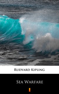 Sea Warfare - Rudyard Kipling - ebook