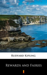 Rewards and Fairies - Rudyard Kipling - ebook