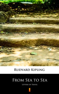 From Sea to Sea - Rudyard Kipling - ebook