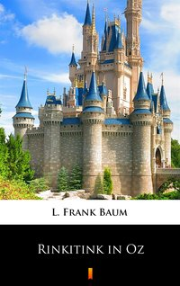 Rinkitink in Oz - L. Frank Baum - ebook