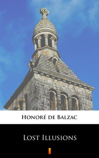 Lost Illusions - Honoré de Balzac - ebook