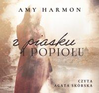 Z piasku i popiołu - Amy Harmon - audiobook