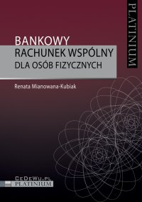 Bankowy rachunek wspólny dla osób fizycznych - Renata Mianowana-Kubiak - ebook