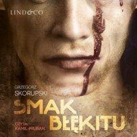 Smak błękitu - Grzegorz Skorupski - audiobook