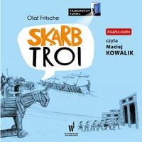 Skarb Troi - Olaf Fritche - audiobook