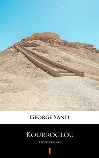 Kourroglou - George Sand - ebook