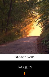 Jacques - George Sand - ebook