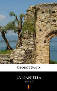 La Daniella - George Sand - ebook