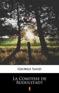 La Comtesse de Rudolstadt - George Sand - ebook