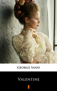 Valentine - George Sand - ebook