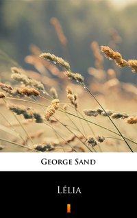 Lélia - George Sand - ebook