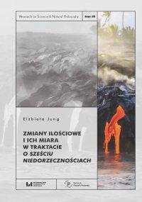 Zmiany ilościowe i ich miara w traktacie O sześciu niedorzecznościach - Elżbieta Jung - ebook