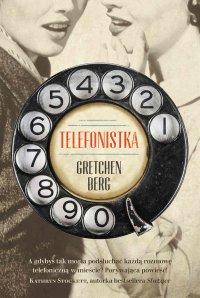 Telefonistka - Gretchen Berg - ebook