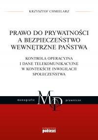 Prawo do prywatności a bezpieczeństwo wewnętrzne państwa - Krzysztof Chmielarz - ebook