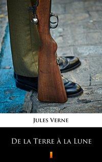 De la Terre à la Lune - Jules Verne - ebook