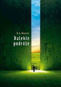 Dalekie podróże - Robert A. Monroe - ebook