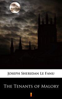 The Tenants of Malory - Joseph Sheridan Le Fanu - ebook