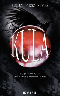 Kula - Łucja Jaksz Alves - ebook