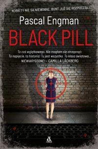 Black Pill - Pascal Engman - ebook